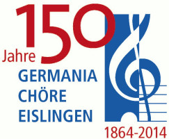 Germania Chöre Eislingen 1864 e. V. 150 Jahre